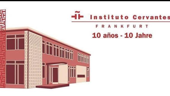 10° Aniversario Instituto Cervantes Frankfurt