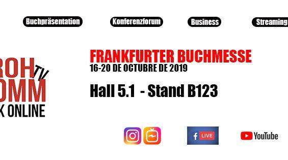 ROHKOMM Y FRANKFURTER BUCHMESSE 2019 – Hall 5.1 STAND B123
