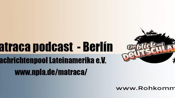 Ein Blick auf Deutschland #11 -Matraca podcast