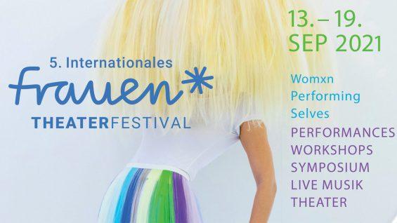 5º Festival Internacional de Teatro para Mujeres,            Visibilizar a las mujeres en las artes escénicas
