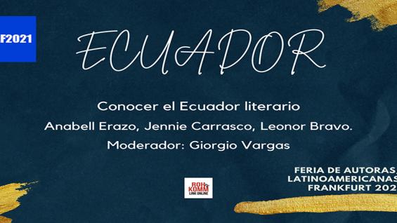 Ecuador – Conocer el Ecuador literario – #FALF2021